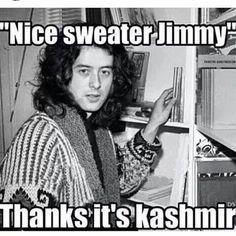 Jimmy Page - cute joke, too BTW! :D