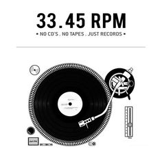 33.45 RPM. #djculture #records #vinyl http://www.pinterest.com/TheHitman14/for-the-record/