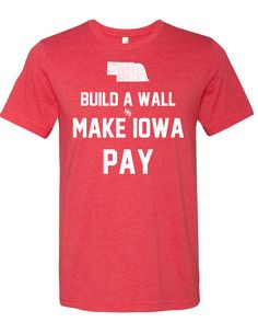 Build a Wall Shirt / 2XL