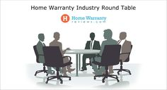 Round Table Discussions to bring transparency in the Home Warranty Industry Home Warranty Companies, H & M Home, Industrial, Table, Industrial Music, Tables, Desk, Tabletop, Desks