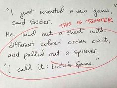 Ender's Game | 26 Hilariously Terrible Rough Drafts Of Your Favorite Novels (click on picture to read!)