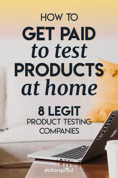 Want to get paid to test products at home? Better yet you often get to keep them when you're done. Here's a list of 8 legit product testing companies currently looking for consumers to test their products! by Read Ways To Earn Money, Earn Money From Home, Make Money Fast, Earn Money Online, Way To Make Money, Making Money From Home, Money Tips, Money Hacks, Online Income