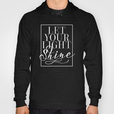 Let Your Light Shine 2 Hoody