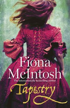 Buy Tapestry by Fiona McIntosh at Mighty Ape NZ. The key to her future is trapped in the past . A fabulous standalone historical fiction of love, war and betrayal from the bestselling Fiona McIntos. Historical Romance, Historical Fiction, Great Stories, True Stories, Fiona Mcintosh, Love Book, This Book, Books To Read, My Books