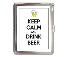 Keep Calm And Drink Beer Cigarette Case