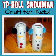 Check Snowman TP   Little Family Fun: Christmas Crafts