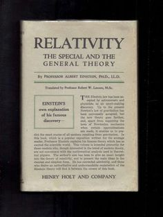 MARCH 14 German physicist Albert Einstein born this day 1879 (died 1955) BOOK OF THE DAY Relativity, The Special And The General Theory, Henry Holt New York, 1920