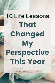"""On my birthday month, I'm bringing you my list of 10 life lessons that I learned during this past year. This is what I would tell you if we were having a glass of wine together. My answer for the """"what would you tell your past self question"""" type of list. 