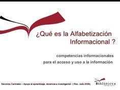 ¿Qué es la alfabetización informacional? by Paz Sánchez via slideshare