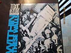 Toxic Reasons - Within these Walls Orig OOP    (SCARCE)