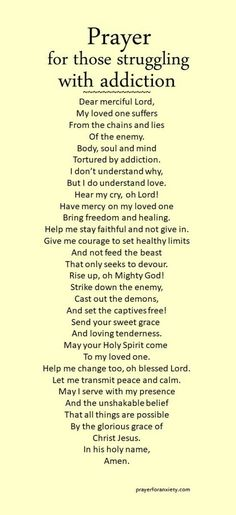 Prayer for those struggling with addictions. Amen...Mildred Williams