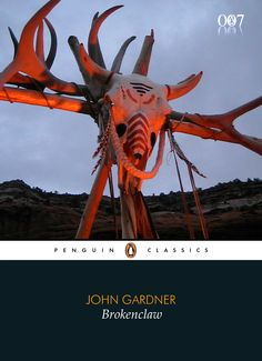 "John Gardner ""Brokenclaw"" (Penguin Classics)"