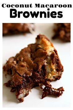 Coconut Macaroon Brownies–if you love coconut and chocolate these brownies are for you! They are gooey and seriously so good (and slightly addicting). They sort of remind me of a Mounds Bar but waaaaay better. #chocolate #coconut #brownies #dessert