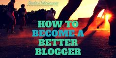 How to become a better #blogger - http://amplifyblog.com/blogging/how-to-become-a-better-blogger/… @guestcrew @atishranjan @TechTricksWorld @SchrierLinda