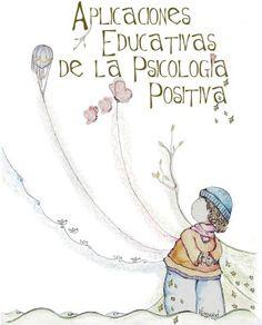 Infantil y Primaria: Aplicaciones educativas de la psicología positiva
