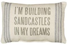 Building Sandcastles in My Dreams - Flour Sack Pillow
