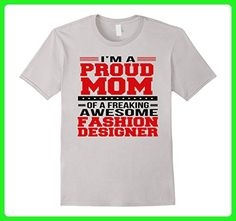 Mens I'm A Proud Mom of a Freaking Awesome Fashion Designer Shirt Large Silver - Relatives and family shirts (*Amazon Partner-Link)