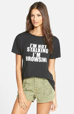 Sub_Urban Riot 'I'm Not Stalking' Short Sleeve Tee available at #Nordstrom
