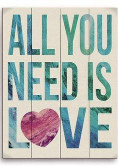 'All You Need is Love' #quote #wall #art