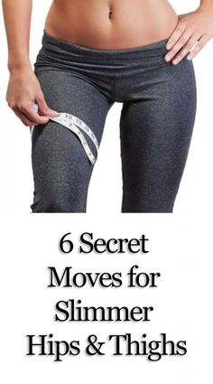 6 Secret Exercises for Slimmer Hips and Thighs
