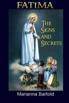 Fatima: The Signs and Secrets is a unique book that draws in the reader for a closer look at the intriguing signs of the 1917 Fatima Portugal apparitions. In this generous volume the reader will dis...