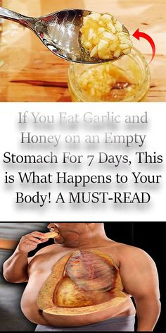 If You Eat Garlic and Honey on an Empty Stomach For 7 Days, This is What Happens to Your Body! A MUST-READ – HealthNMe