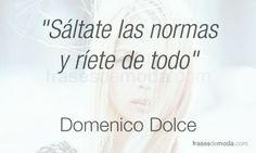 Frase de moda de Domenico Dolce