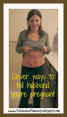 Clever ways to tell husband you're pregnant