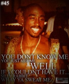 2pac Quotes & Sayings (JEGiR KH Design) | 45- You dont know … | Flickr