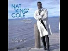 L-O-V-E: The Complete Capitol Recordings Nat King Cole was the most popular male singer of his generation, and, along with Bing Crosby, Wedding First Dance, First Dance Songs, Wedding Music, Best Song Ever, Best Songs, Love Songs, Love Nat King Cole, 100 Songs, Songs