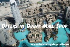 Looking for best Offers in Dubai Malls Shop? Leave your worries and feel free to visit https://dubaishoppingmalls.com. Here you will find plenty of available deals and Shopping offers in Dubai Malls. You can make your own decision to choose and make shopping in Dubai Mall.