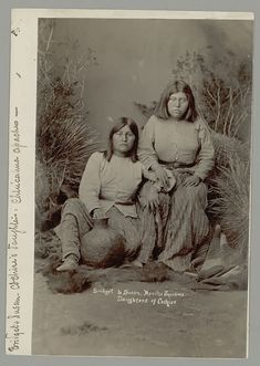 Daughters of Cochise. Half sisters to Taza and Naiche.