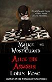 Free Kindle Book -   Malice in Wonderland #1: Alice the Assassin (Malice in Wonderland Series) Check more at http://www.free-kindle-books-4u.com/teen-young-adultfree-malice-in-wonderland-1-alice-the-assassin-malice-in-wonderland-series/