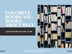 Curated books about the color blue. Blue color history, uses in art and design, etc. Blue Dog Painting, Different Emotions, Japanese Prints, Museum Of Fine Arts, Contemporary Interior, Color Trends, Shades Of Blue, Color Blue, Favorite Color