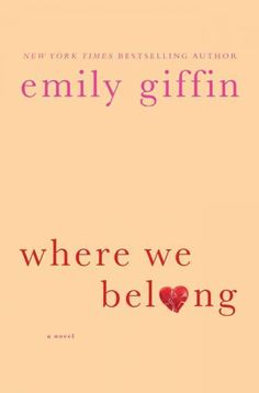 Where We Belong (Emily Giffin)