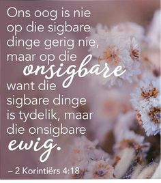 Afrikaans Quotes, Gods Timing, Beautiful Words, Bible Verses, Prayers, Faith, Insight, Motivational, Christian