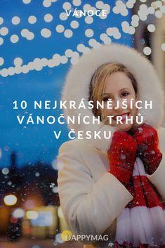Vánoční trhy v ČR patří k nejkrásnějším a rozhodně byste si je neměli nechat ujít. Kam na ně se podívejte tady! Zažijte pravou vánoční atmosféru. #vanocnitrhy #trhy #vanoce