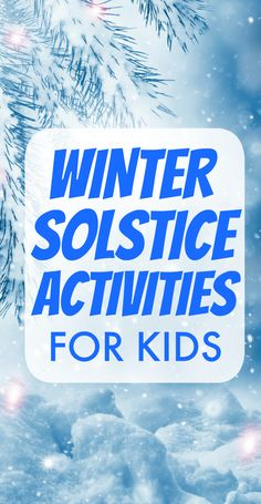 Winter solstice lessons for kids and learning about what is winter solstice? #winterlessons #wintersolstice #lessonplans #homeschool