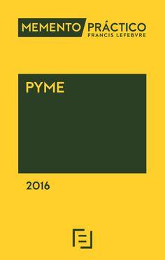 Memento práctico Francis Lefebvre. Pyme 2016