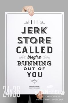 Jerk Store Poster - Seinfeld Quote Print  Vintage by Signfeld, $20.00