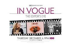 HBO Documentary Film: IN VOGUE: THE EDITOR'S EYE