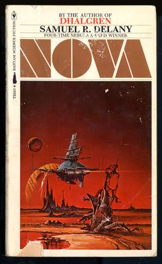 Nova, published in is Samuel R. Delany's galaxy sprawling space opera of revenge and obsession.and the quest for an exploding star. Fantasy Book Covers, Book Cover Art, Fantasy Books, Book Cover Design, Fantasy Authors, Fantasy Movies, Book Design, Science Fiction Books, Pulp Fiction