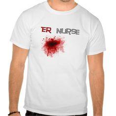 ER  Nurse Funny T-Shirts
