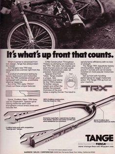 Vintage BMX Ads: It's what's up front that counts. Tange TRX
