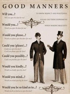 Educational infographic : Good Manners. Would you like to ask something? This infographic could help you o