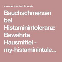 Bauchschmerzen bei Histaminintoleranz: Bewährte Hausmittel - my-histaminintoleranz.de - Plattform für Betroffene der Histaminintoleranz