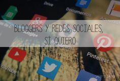 Bloggers y Redes sociales, sí quiero.