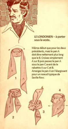 The Great European Ascot: Complete Do-It-Yourself Instructions for Americans – Put This On Mens Scarf Fashion, 40s Mens Fashion, Style Vintage Hommes, Style Blog, Retro Mode, Diy Scarf, Diy For Men, Men Style Tips, Tie Knots