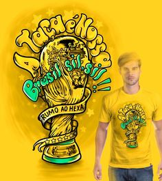Estampa 'Brasil,sil,sil' no Camiseteria.com. Autoria de ZAQUEU BEZERRA DA SILVA http://cami.st/d/65292