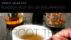 Burdock Root Tea Recipe | Dr Sebi Approved